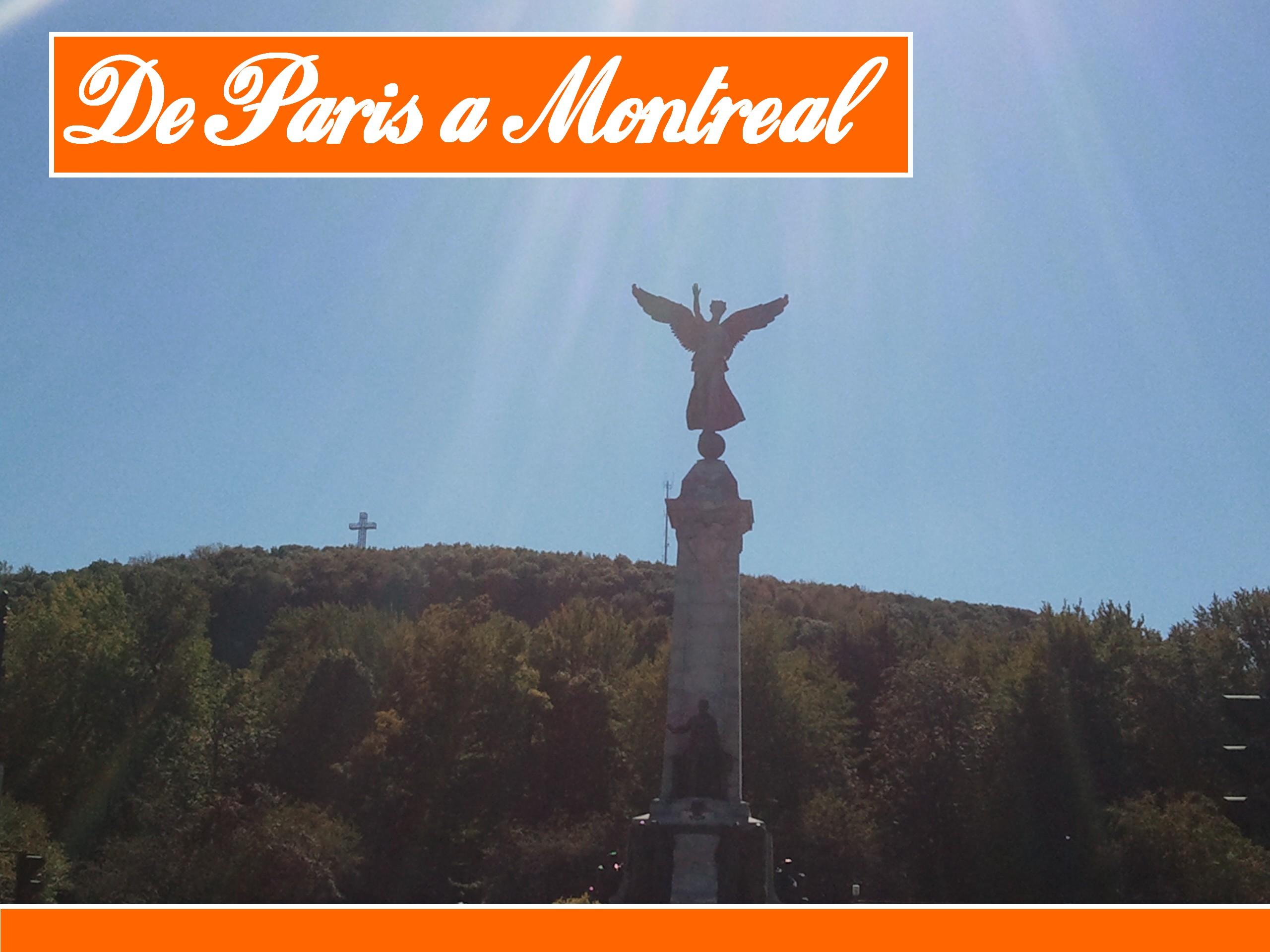 De Paris à Rio… via Montréal (part 1)