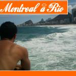 de Montréal à Rio