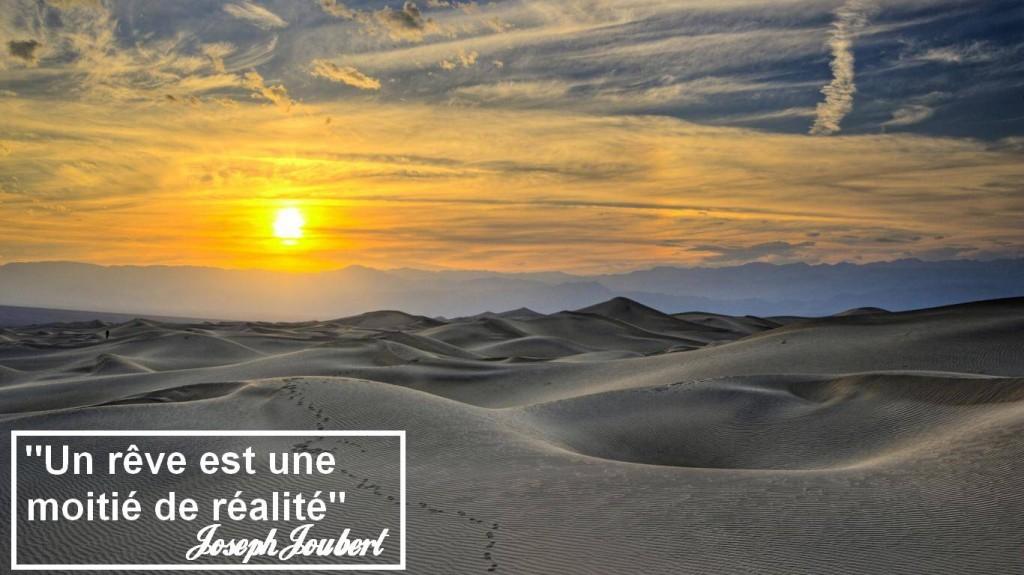 Un rêve est une moitié de réalité, joseph jaubert, changer de vie, vivre ses rêves, développement personnel, coaching, blog, voyages, vivre ses rêves,life list