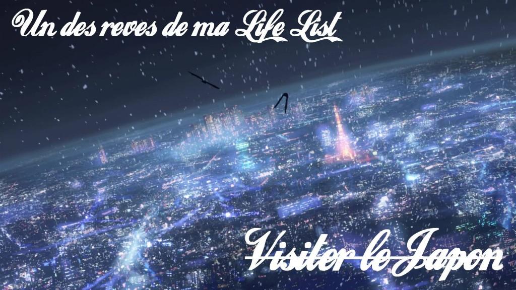 Life liste, visiter le japon, changer de vie, vivre ses rêves, développement personnel, coaching, blog, voyages, vivre ses rêves