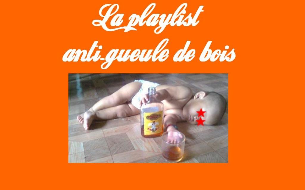 La playlist anti-gueule de bois