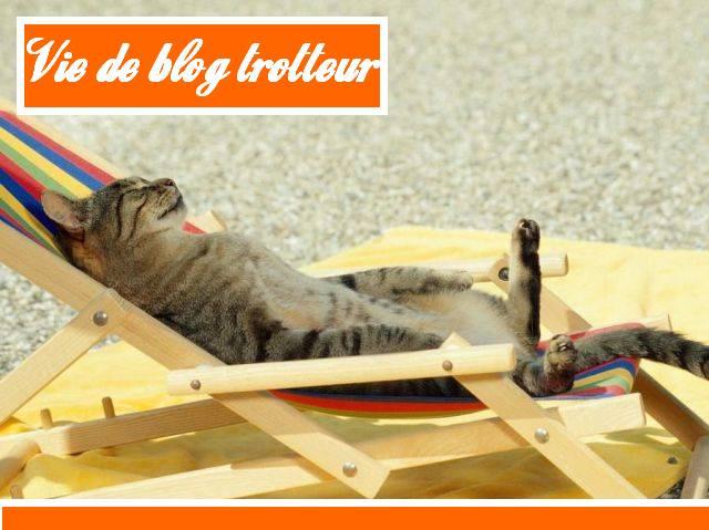 Vie de blog trotteur (Vidéo)
