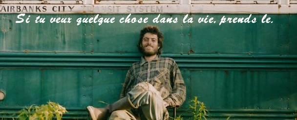 Citations Into the wild, répliques into the wild, changer de vie, liberté, l'envie de liberté, envie de voyager, voyager seul, partir seul à l'étranger, citations pour changer de vie, changement de vie