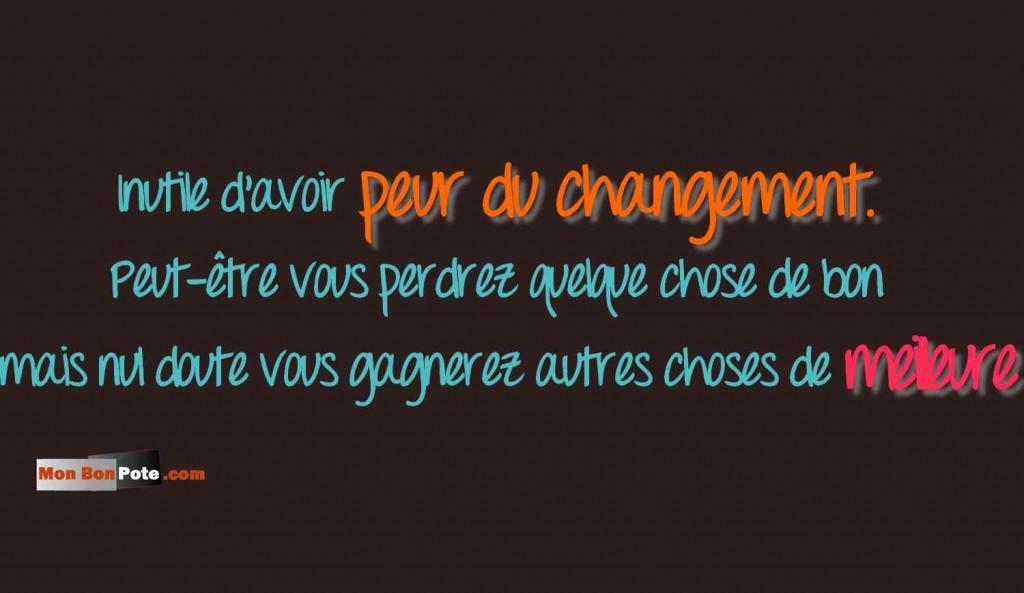 Envie de changer de vie, le salariat me saoule ! Peur du changement, envie de changer de vie, peur de changer,