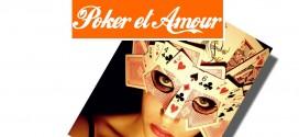 Poker et amour : 5 leçons à apprendre en poker comme en amour