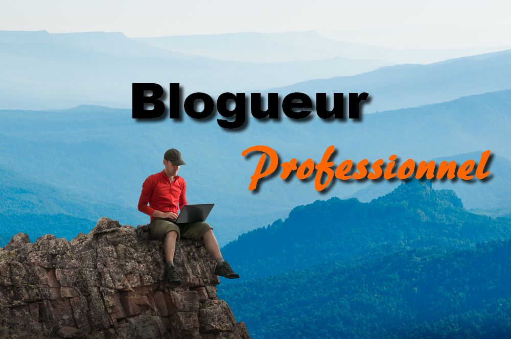 devenir blogueur pro