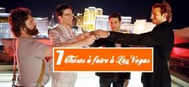 7 choses à faire à Las Vegas à ajouter sur votre Bucket List