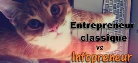Les 7 différences entre un infopreneur et un entrepreneur classique