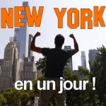 Visiter New York, New york en 24 heures, Visiter New York en un jour