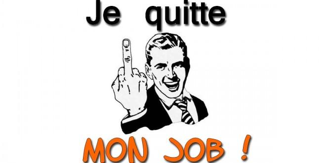 MES 5 raisons de quitter son job et de dire fuck à son boss