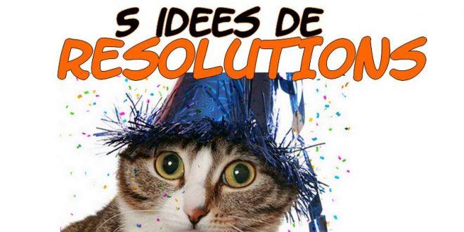 5 idées de résolutions à absolument suivre pour 2020